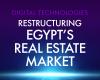 Digital Technologies Restructuring Egypt's Real Estate Market