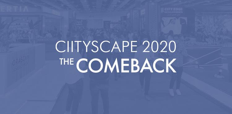 Cityscape 2020: The Comeback