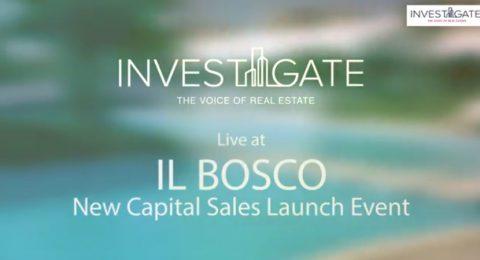 IL BOSCO – New Capital Sales Launch Event (Phase I)