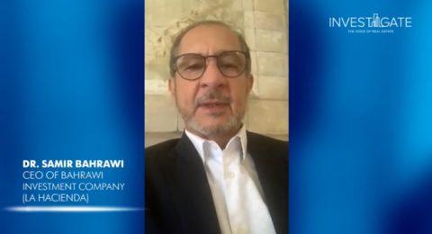 Real Estate solidarity against COVID-19 | Bahrawi Investments (La Hacienda)
