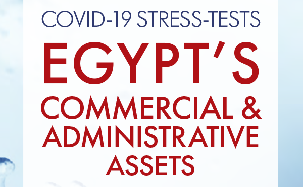 COVID-19 Stress-Tests Egypt's Commercial & Administrative Assets