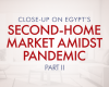 Part II: Close-Up on Egypt's Second-Home Market Amidst Pandemic