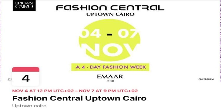 Emaar Misr to Host Egypt's 1st Fashion Week at Uptown Cairo