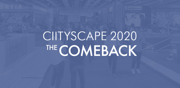 Cityscape 2020: The Comeback